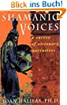 Shamanic Voices: A Survey of Visionar...