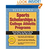 Sports Scholarships & College Ath Prgs 2004 (Peterson's Sports Scholarships & College Athletic Programs)