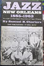 JAZZ: NEW ORLEANS. 1885-1957. by Samuel…