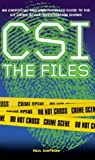 Csi: The Files: The Unofficial and Unauthorised Guide to Csi (075350846X) by Simpson, Paul