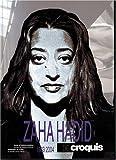 Zaha Hadid, 1983-2004 (El Croquis 52+73+103)