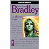 La chane brise (La romance de Tnbreuse, tome 3)par Marion Zimmer Bradley