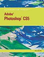 Adobe Photoshop CS5 Illustrated Front Cover