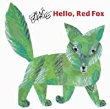 Hello, Red Fox (Turtleback School & Library Binding Edition) (Aladdin Picture Books) (0613870581) by Carle, Eric