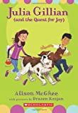 img - for Julia Gillian (And the Quest for Joy) book / textbook / text book