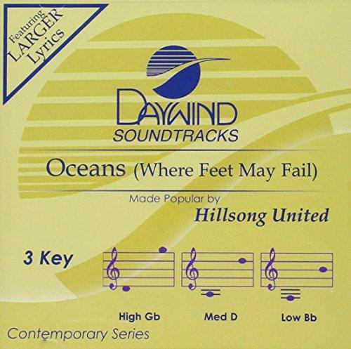 Hillsong United - Oceans (Where Feet May Fall) (Daywind Soundtracks) - Zortam Music