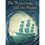 The Princelings and the Pirates (The Princelings of the East)by Jemima Pett