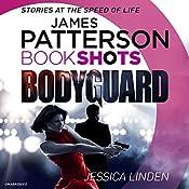 Bodyguard: BookShots | James Patterson