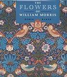 Derek W. Baker The Flowers of William Morris