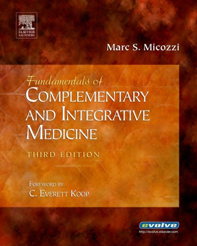 Fundamentals of Complementary and Integrative Medicine,...