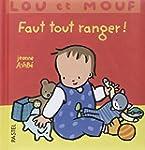 Lou et Mouf : Faut tout ranger !