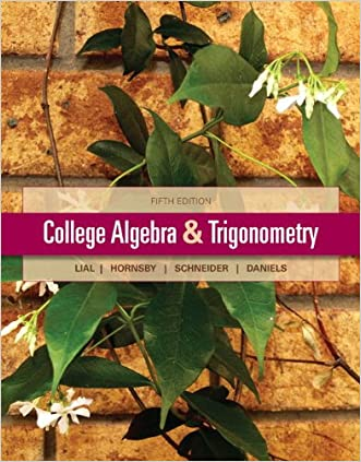 College Algebra and Trigonometry (5th Edition)