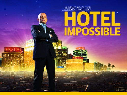 Hotel Impossible Season 2
