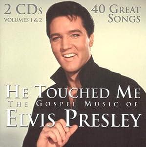 Elvis Presley - He Touched Me: The Gospel Music of Elvis Presley