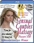 Sensual Couples Massage: Pleasure You...