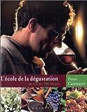 """Afficher """"école de la dégustation (L')"""""""