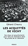 img - for Les proc s de Vichy : Non-lieux et acquittements pour faits de R sistance book / textbook / text book