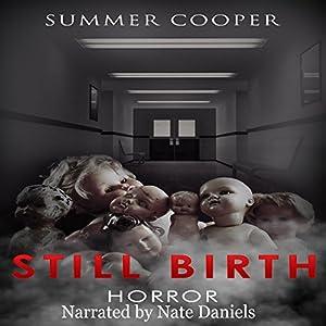 Horror: Still Birth Audiobook