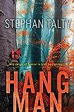 Stephan Talty Hangman (Absalom Kearney 2)