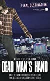 Final Destination 4: Dead Man's Hand