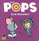 vignette de 'Les Pops<br /> Tu m'écoutes ? (Juliette VALLERY)'
