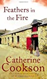 Feathers in the Fire (0552156779) by Cookson, Catherine