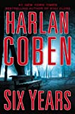 Six Years	 by  Harlan Coben in stock, buy online here