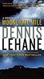 img - for Moonlight Mile: A Kenzie and Gennaro Novel (Patrick Kenzie and Angela Gennaro Series) book / textbook / text book
