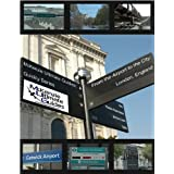 McKenzie Ultimate Guides: From The Airport to the City-London, England (Quickly Series) ~ Kerwin McKenzie