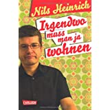 """Irgendwo muss man ja wohnenvon """"Nils Heinrich"""""""