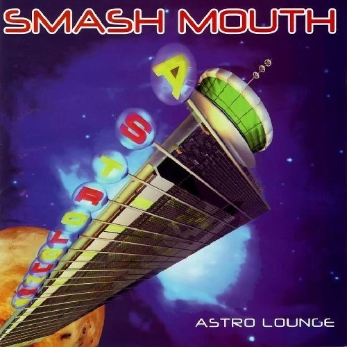 Smash Mouth - Astro Lounge By Eastworld Records - Zortam Music