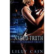 The Naked Truth | [Lilly Cain]