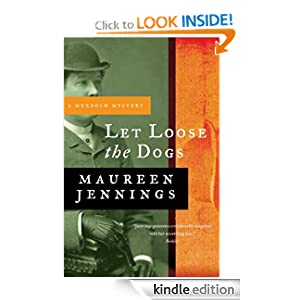 Let Loose the Dogs (Dectective Murdoch Mystery)