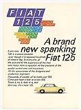 1968 Fiat 125 Brand New Print Ad (24450)