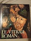 Le Vitrail roman