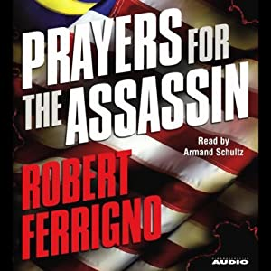 Prayers for the Assassin | [Robert Ferrigno]