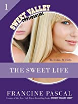 The Sweet Life: An E-Serial