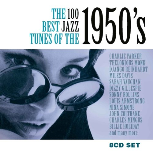 100 Best Jazz Tunes of the 1950's by Various Artists