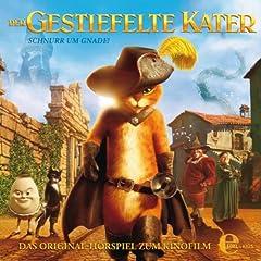 Der Gestiefelte Kater - Das Original H�rspiel zum Kinofilm