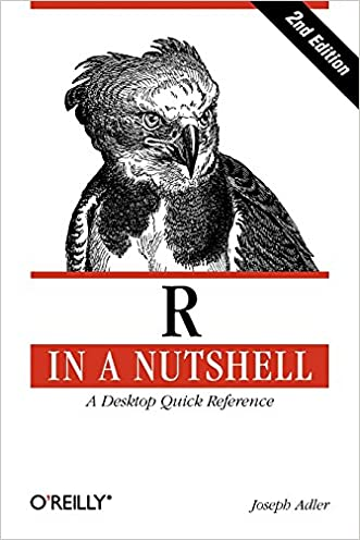 R in a Nutshell (In a Nutshell (O'Reilly)) written by Joseph Adler