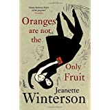 Oranges Are Not The Only Fruitby Jeanette Winterson