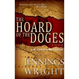 The Hoard of the Doges (The Quinn Adventures Book 2) ~ Jennings Wright