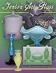 Fenton Art Glass 1907-1939: Identific...