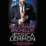 The Billionaire Bachelor | Jessica Lemmon