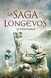 La vieja familia (La saga de los longevos n� 1) (Spanish Edition)