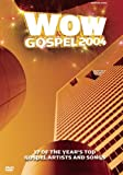WOW Gospel 2004: 17 of the Year's Top Artists and Songs