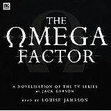 The Omega Factor - Audiobook of a Novel