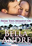 From This Moment On: The Sullivans, Book 2