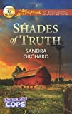 Shades of Truth (Love Inspired Suspense)