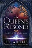 The Queens Poisoner (The Kingfountain Series)